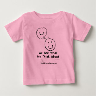 """We Are What We Think About"" baby tee"