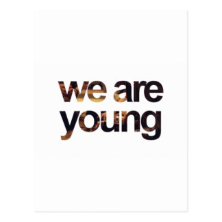 WE ARE YOUNG! POSTCARD