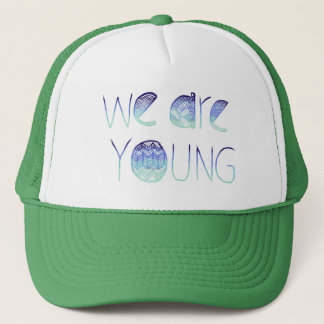 We Are Young Snapback Trucker Hat