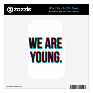We Are Young Text Customizable Product iPod Touch 4G Decals
