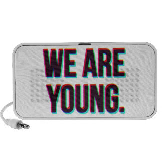 We Are Young Text Customizable Product Speaker