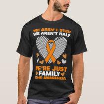 We aren't step we're family ADHD awareness Orange T-Shirt