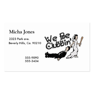 We Be Clubbin Business Cards
