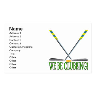 We Be Clubbing Business Card