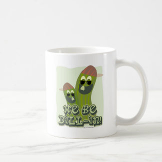 We Be Dill-in! 2-sided Coffee Mug