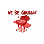 We Be Grubbin Postcard