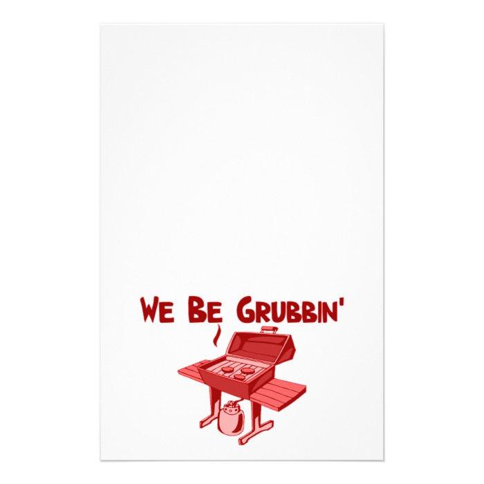 We Be Grubbin' Stationery
