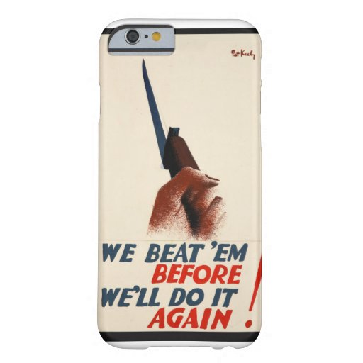 We beat 'em before. We'll_Propaganda Poster Barely There iPhone 6 Case
