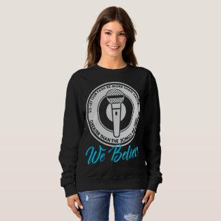 We Believe Dark Women's Basic Sweatshirt
