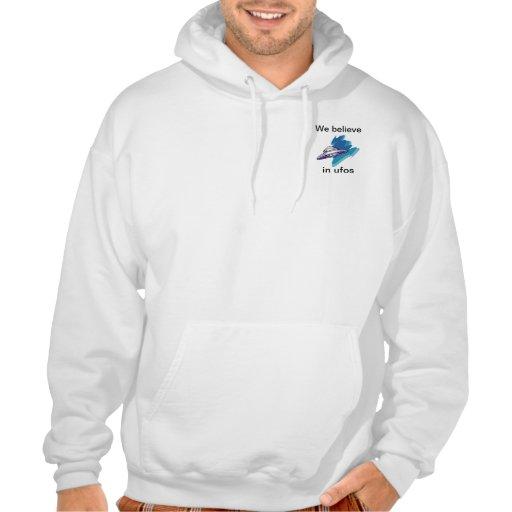 we believe in ufos hooded pullovers