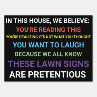 We Believe - Lawn Yard Sign