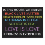 We believe...yardsign sign<br><div class='desc'>Make your values known!</div>