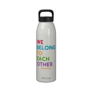 We Belong To Each Other Water Bottle
