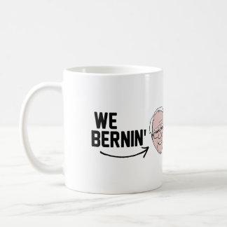We Bernin' They Hatin' -.png Coffee Mug