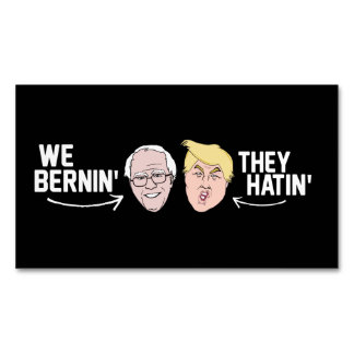 We Bernin' They Hatin' - - .png Magnetic Business Card