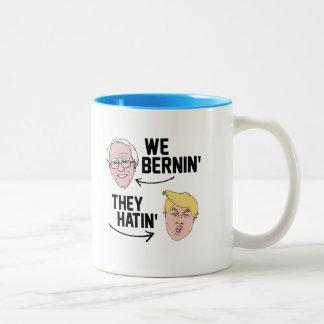 We Bernin They Hatin Two-Tone Coffee Mug