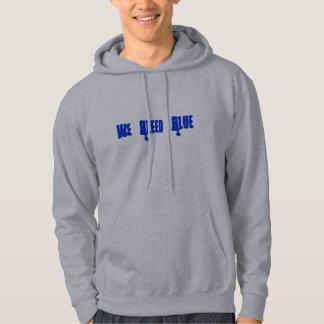 We Bleed Blue- Hoody