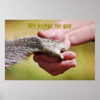 We Bridge The Gap Poster