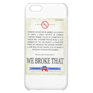 We BROKE that! iPhone 5C Cover