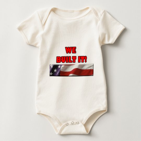 We Built It America Baby Bodysuit
