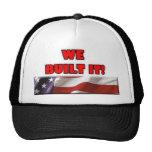 We Built It America Hats