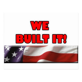 We Built It America Postcard