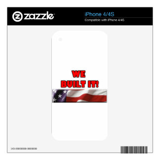 We Built It America iPhone 4S Decal