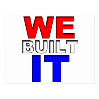 We Built It Postcard