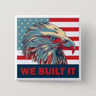 We Built It Republican Romney 2012 Pinback Button