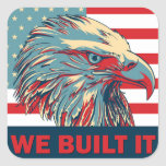 We Built It Republican Romney 2012 Square Sticker
