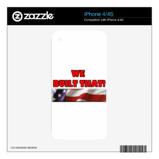 We Built That! w/ American Flag, Skin For The iPhone 4