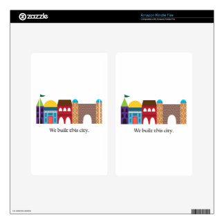 We Built This City Skins For Kindle Fire