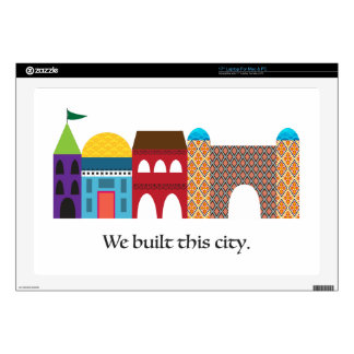 We Built This City Skins For Laptops