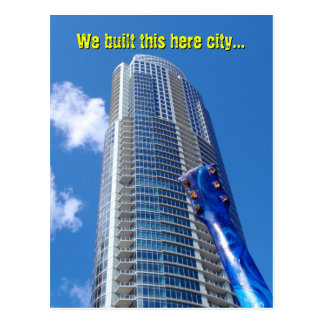We Built This Here City... Postcard