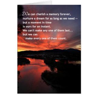 We Can Cherish a Memory...Inspirational Greeting Card