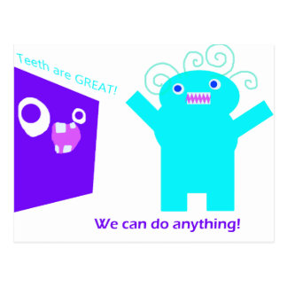 We can do anything (teeth are great) postcard