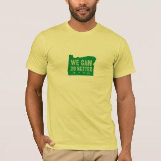 We Can Do Better t-shirt