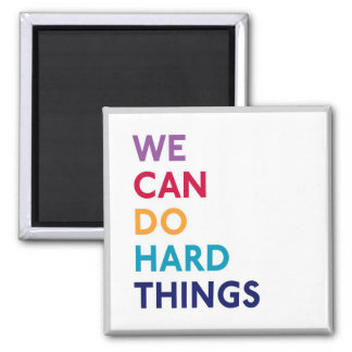 We Can Do Hard Things Momastery Magnet