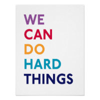 We Can Do Hard Things Momastery Print