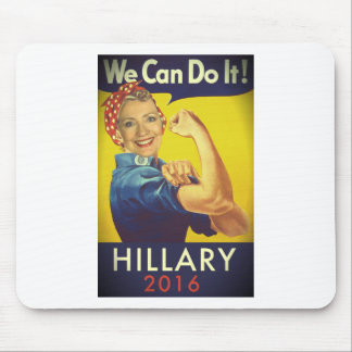 We Can Do It, Hillary for President! Mouse Pad