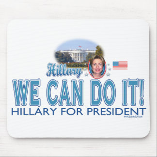 We Can Do It! Hillary For President Mousepad