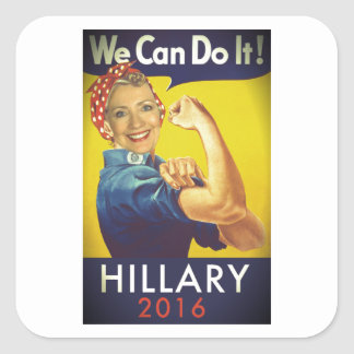 We Can Do It, Hillary for President! Square Sticker