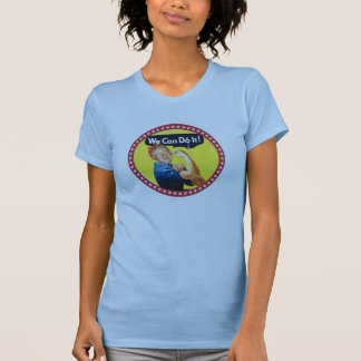 We Can Do It! Hillary President 2016 T-Shirt