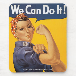 """""""We Can Do It"""" Mouse Pad"""