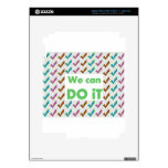 WE CAN DO IT .. positive strokes wisdom words iPad 3 Skin