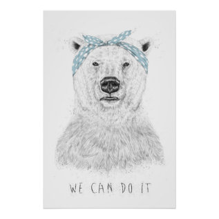 We Can Do It Poster at Zazzle