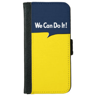 We Can Do it Rosie iPhone 6 Wallet Case