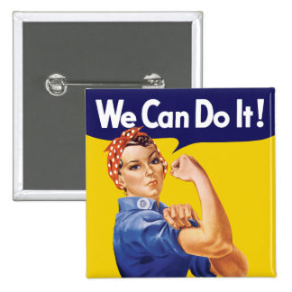 We Can Do It! Rosie the Riveter 2 Inch Square Button