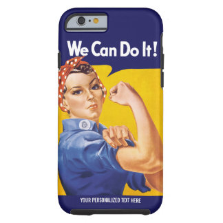We Can Do It! Rosie the Riveter Custom Case Tough iPhone 6 Case