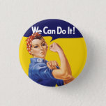 We Can Do It! Rosie the Riveter Pinback Button<br><div class='desc'>We Can Do It! Rosie the Riveter buttons.  Customizable - you can adjust all the elements of this button and even add your own personalized Rosie the Riveter text.</div>